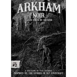 Arkham Noir: Case 2 Called...