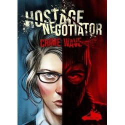 Hostage Negotiator: Crime Wave